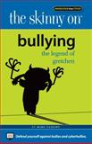 The Skinny on Bullying, Mike Cassidy, 0982439016