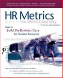HR Metrics, the World-Class Way, Sullivan, John, 1932079017