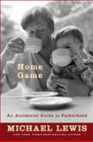 Home Game, Michael Lewis, 039306901X