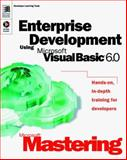 Enterprise Development Using Microsoft Visual Basic 6.0, Microsoft Official Academic Course Staff, 0735609012