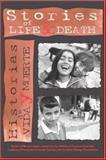 Stories of Life and Death/Historias de Vida y Muerte, Students of Fundacion Creando Cambio, 0917939018