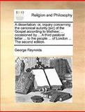 A Dissertation, George Reynolds, 117059901X