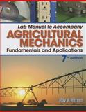 Lab Manual for Herren's Agricultural Mechanics 7th Edition