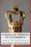 Canadian Symbols of Authority, Corinna Pike and Christopher McCreery, 1554889014