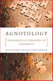 Agnotology, , 0804759014