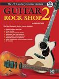 21st Century Guitar Rock Shop, Aaron Stang, 0898989019
