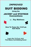 Suit Bidding with the Jacoby and Stayman Conventions, Ray Mathews, 0983579016