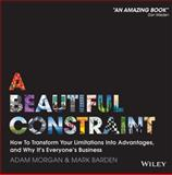 The Beautiful Constraint 1st Edition