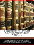 Bulletin of the Mount Weather Observatory, Willis Luther Moore, 1144089018