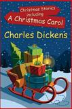 Christmas Stories Including a Christmas Carol, Charles Dickens, 1500629014