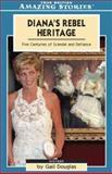Diana's Rebel Heritage, Gail Douglas, 1552659011