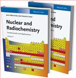 Nuclear and Radiochemistry : Fundamentals and Applications, Kratz, Jens-Volker and Lieser, Karl Heinrich, 3527329013
