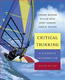 Critical Thinking : A Student's Introduction with PowerWeb: Critical Thinking, Bassham, Gregory and Irwin, William, 0072979011