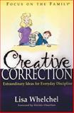 Creative Correction, Lisa Whelchel, 1561799017