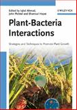 Plant-Bacteria Interactions : Strategies and Techniques to Promote Plant Growth, , 3527319018