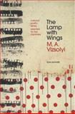 The Lamp with Wings, M. A. Vizsolyi, 0062069012