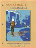 Worksheets with the Math Coach for Intermediate Algebra 9780321759016