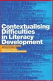 Contextualising Difficulties in Literacy Development : Exploring Politics, Culture, Ethnicity and Ethics, , 0415289017