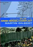 The Routledge Atlas of the Arab-Israeli Conflict, Gilbert, Martin, 0415359015