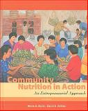 Community Nutrition in Action : An Entrepreneurial Approach, Boyle, Marie A. and Holben, David H., 0495559016