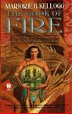 Book of Fire, Marjorie B. Kellogg, 0886779014