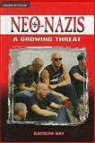 Neo-Nazis, Kathlyn Gay, 0894909010
