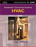 Residential Construction Academy Heating, Ventilation and Air Conditioning, Silberstein, Eugene, 1401849016