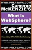 Cameron Mckenzie's What Is WebSphere? Java, J2EE, Portal and Beyond! : Demystifying IBM's Middle Tier Www. cameronmckenzie. com, McKenzie, Cameron, 1598729012
