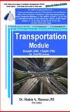 Transportation Module Breadth (AM) + Depth (PM) for Civil PE License, Mansour, Shahin, 1940409012