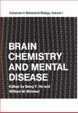 Brain Chemistry and Mental Disease, , 0306379015