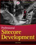 Professional Sitecore Development, Jason Vest and Lauren Hightower, 047093901X