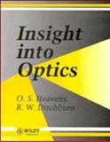 Insight into Optics, Heavens, O. S. and Ditchburn, R. W., 0471929018