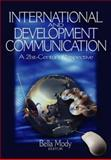 International and Development Communication : A 21st-Century Perspective, , 0761929010