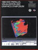 Proceedings of the Parallel Visualization and Graphics Symposium, IEEE, Communications Society Staff, 0780359011