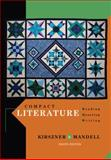 Compact Literature : Reading, Reacting, Writing, Kirszner, Laurie G. and Mandell, Stephen R., 1111839018