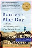 Born on a Blue Day, Daniel Tammet, 1416549013