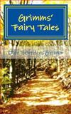 Grimms' Fairy Tales, Jacob Grimm and Wilhelm Grimm, 149377901X