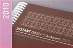 Instant OASIS Answers 2010 : A CMS-based Ready Reference for Data Collectors, Various, 1935549014
