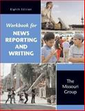 News Reporting and Writing, Missouri Group Staff and Brooks, Brian S., 0312449011