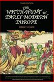 The Witch-Hunt in Early Modern Europe, Levack, Brian P., 0582419018