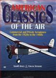 American Classics of the Air, Jones, Geoffrey P. and Stewart, Chuck, 0760309019