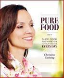 Pure Food, Christine Cushing, 1552859010