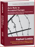 Axis Rule in Occupied Europe, Lemkin, Raphael, 1584779012