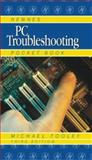 Newnes PC Troubleshooting Pocket Book, Tooley, Michael, 0750639016