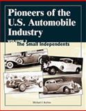 Pioneers of the U. S. Automobile Industry, Michael J. Kollins, 0768009014