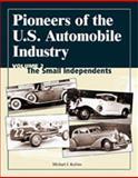 Pioneers of the U. S. Automobile Industry, Michael J. Kollins, 0768009014