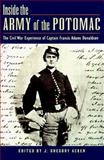 Inside the Army of the Potomac, Francis Adams Donaldson, 0811709019