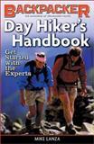 Day Hiker's Handbook, Michael Lanza, 0898869013