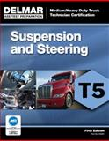 ASE Test Preparation - T5 Suspension and Steering 5th Edition