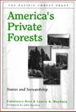 America's Private Forests : Status and Stewardship, Best, Constance and Wayburn, Laurie A., 1559639016